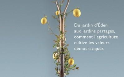 [universite-populaire] Arpentage du livre «La démocratie aux champs»