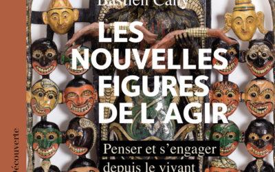 [Festival #3] Les nouvelles figures de l'agir. Penser et s'engager depuis le vivant – Conférence débat avec Miguel Benasayag et Batien Cany